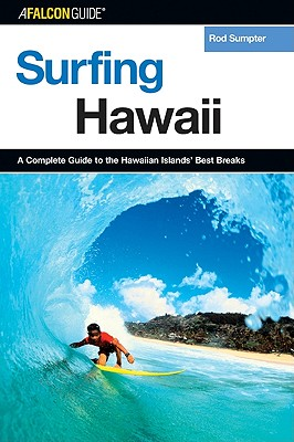 A Falcon Guide Surfing Hawaii By Sumpter, Rod
